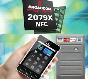 Broadcom NFC chip: next version will be 40% smaller, more energy efficient than competitors, company says