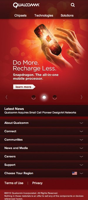 Qualcomm's website is an example of adaptive or responsive Web design. The company's site morphs to fit the best size for the screen of the user.