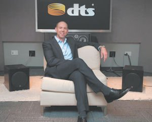 "Hear: DTS Inc. Chairman and CEO Jon Kirchner among a set-up using the company's technology. ""Sound drives emotion in every entertainment experience,"" he said."