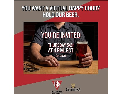 Virtual happy hour at BJ's.