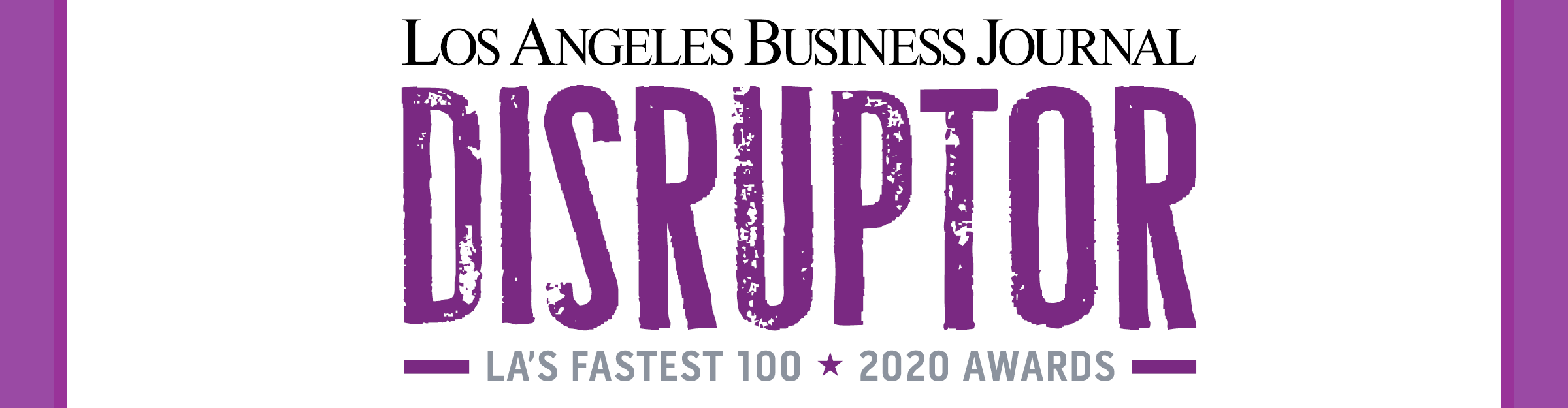 Los Angeles Business Journal Disruptor Awards Event Banner